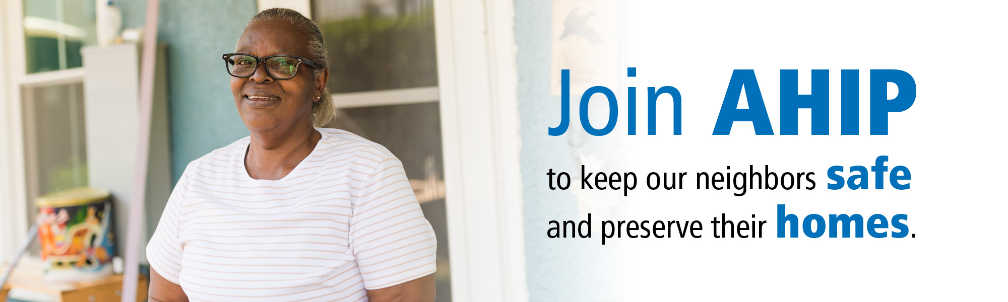 Join AHIP's Safe at Home Efforts to Help More Local Families with Critical Home Repair Needs